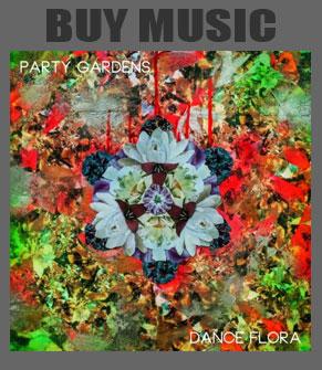 Party Gardens - Dance Flora